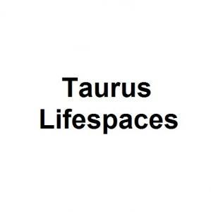 Taurus Lifespaces