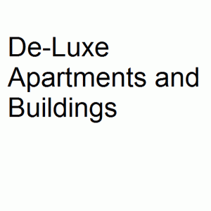 De-Luxe Apartments and Buildings