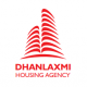 Dhanlaxmi Housing Agency